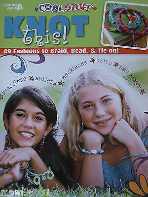 Beading Pattern Book COOL STUFF KNOT THIS ~ 49 Braid Designs, Jewelry, & +