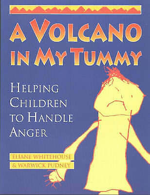 A Volcano in My Tummy: Helping Children to Handle Anger by Eliane Whitehouse, W…