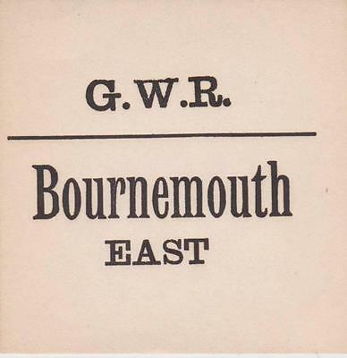 Great Western Railway Luggage Label BOURNEMOUTH EAST