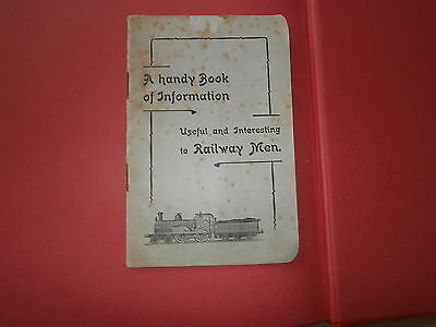 A Handy Book of Information useful and interesting to Railway Men 1906