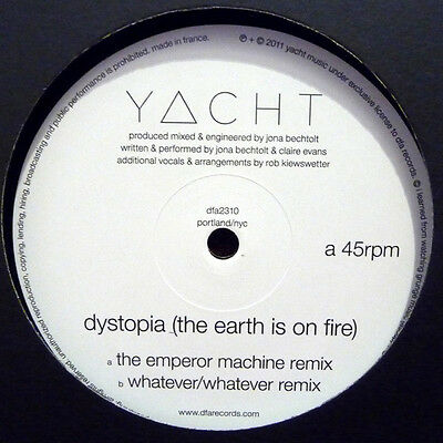 "Yacht ‎– Dystopia (The Earth Is On Fire) dfa2310 Emperor Machine 12"" VINYL"