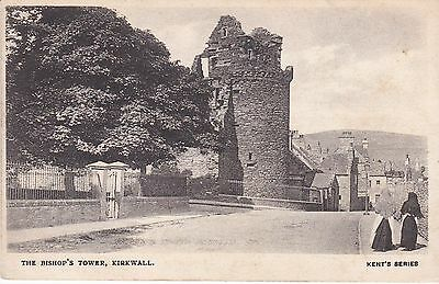 Early Orkney postcard Bishop's Tower, Kirkwall c.1910, Kent's Series