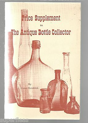 1971 Price Supplement to the Antique Bottle Collector by Grace Kendrick
