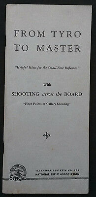 Vintage Nra Tech Bulletin 105  From Tyro To Master Hints For Smallbore Shooter