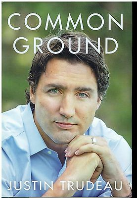 Prime Minister Justin Trudeau flat-signed, hardcover, dedicated book,1st edition
