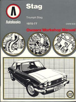 Triumph Stag,3.0 V8,autobooks Owners Workshop Manual 1970-1977
