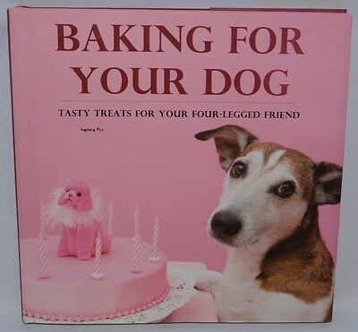 Baking for Your Dog by Pils HC Book