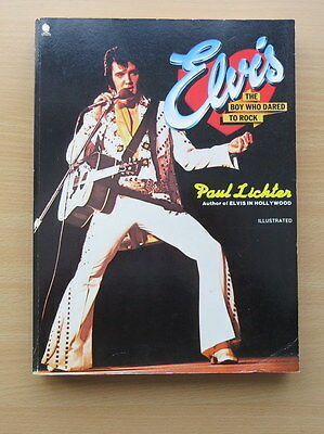 Elvis: The Boy Who Dared to Rock. Paul Lichter, 1981 reprint.  Soft covers.