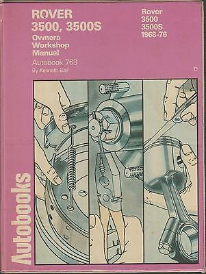 Rover P6 3500 & 3500S V8 Saloon ( 1968 - 1976 ) Owners Workshop Manual * Vgc *
