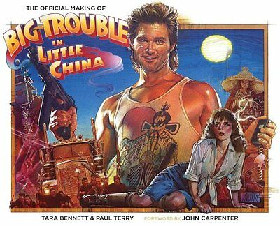 The Official Making of Big Trouble in Little China by Tara Bennett 9781608868711