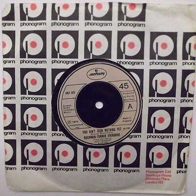 BACHMAN-TURNER OVERDRIVE ~ YOU AIN'T SEEN NOTHING YET. 7in Single 45rpm.