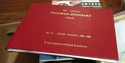 THE OFFICIAL PULLMAN-STANDARD LIBRARY VOL. 14  Union Pacific Randall & Anderson