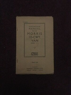 """Operation Manual For The Morris 10-CWT Van (series """"Y"""")"""