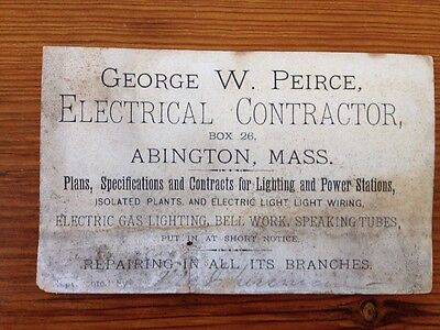 Antique Victorian Business Trade Card Abington MA George W Peirce Electrical