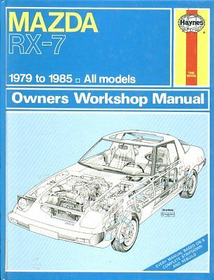 Mazda Rx-7 Rx7 2+2 Sports Coupe 1979 - 1985 Owners Workshop Manual * Hardback *