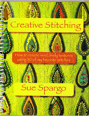 Creative Stitching - embroidery instruction book - Sue Spargo
