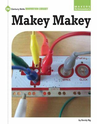 Makey Makey by Sandy Ng 9781634714303 (Paperback, 2016)
