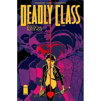 Deadly Class Volume 2 Kids of the Black Hole Paperback - Brand new!