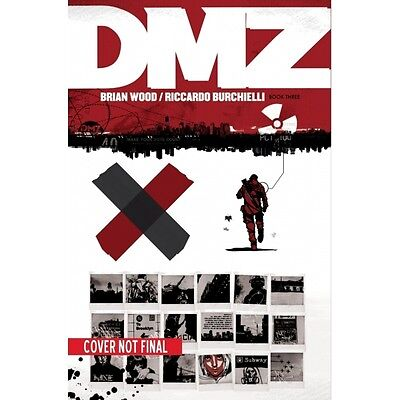 DMZ The Deluxe Edition Book Three Hardcover Special Edition - Brand new!