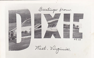 """RP: Large Letter Greetings from """"DIXIE"""" , West Virginia , 1940s"""