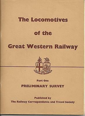 The Locomotives of the GWR, Part 1, Preliminary Survey, by RCTS, 1968
