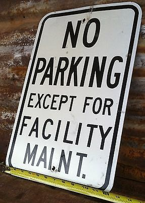 """12 x 18 """"NO PARKING EXCEPT FOR"""" STREET TRAFFIC HIGHWAY ROAD INTERSTATE SIGN"""