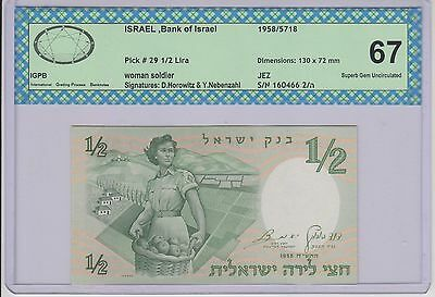 ISRAEL 1958 , 1/2 lira #P-29 IGPB 67  Superb Gem UNCIRCULATED