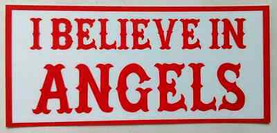 "Hells Angels  Support ""I BELIEVE IN ANGELS"" Oiginal 81 Scheibenaufkleber, innen"