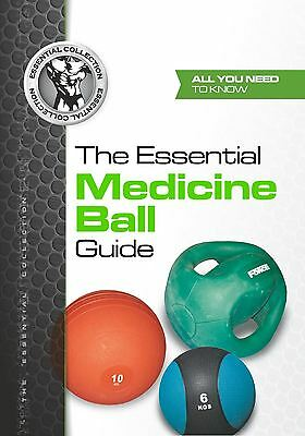 BEST MEDICINE BALL EXERCISES - The Essential Medicine Ball Guide - Book - NEW