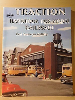 Traction Handbook for Model Railroads by Paul and Steven Mallery Soft Cover