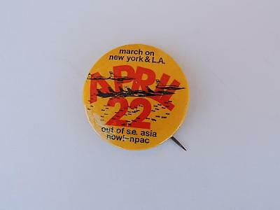 March on New York & L.A. April 22 Out of S.E. Asia Now NPAC Anti-War Pin Button