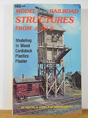 Model Railroad Structures From A To Z By Wesolowski SC 1984 230 pages