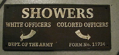 Black Americana Iron Sign SHOWERS WHITE OFFICERS COLORED OFFICERS last one
