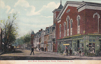FREDERICKSBURG , Virginia, 1900-10s ; Main Street showing Opera House