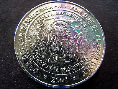 2001 Lac Courte Oreilles Hayward, Wisconsin One Dollar Gaming Token