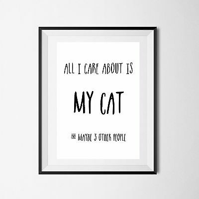 Inspirational Quote Poster Art Print A4 Typography Decor gift wall decor cat