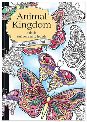 Chiltern Wove ANIMAL KINGDOM ADULT COLOURING BOOK RELAX UNWIND & STRESS THERAPY