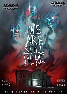 We Are Still Here (2015) - A1/A2 POSTER **BUY ANY 2 AND GET 1 FREE OFFER**
