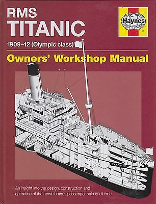 Rms Titanic ( Olympic Class ) Liner 1909-1912 Design Construction Operation Book