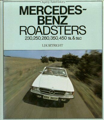 Mercedes-Benz W113 R107 C107 230 250 280 350 450 Design& Production History Book
