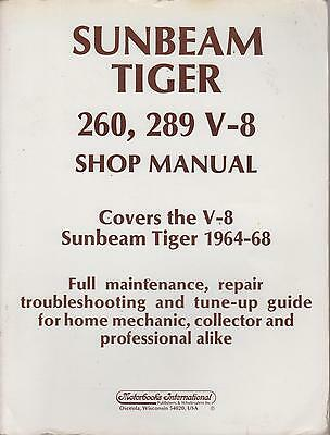 Sunbeam Tiger 260 & 289 ( 1964 - 1968 ) Owners Workshop Manual