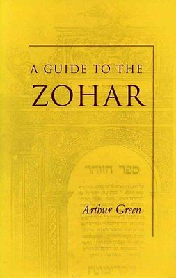 A Guide to the Zohar by Arthur Green 9780804749084 (Paperback, 2003)