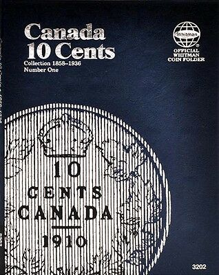 Whitman 3202 Canada 10 Cents 1858-1936 Number 1 Canadian Coin Folder Album book