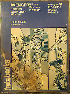 Autobooks Workshop Manual Hillman Avenger Sunbeam Plymouth 1970 to 1973.