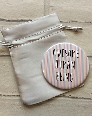 Novelty Pocket Compact Mirror: Awesome Human Being (Funny Novelty Gift) 77mm