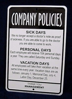 COMPANY POLICIES - *US MADE* Embossed Sign - Man Cave Garage Bar Shop Wall Decor