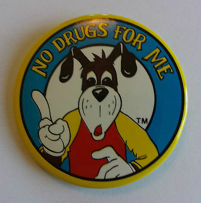 No Drugs For Me Cartoon Dog Children Anti-Drug Campaign 1980s Pinback