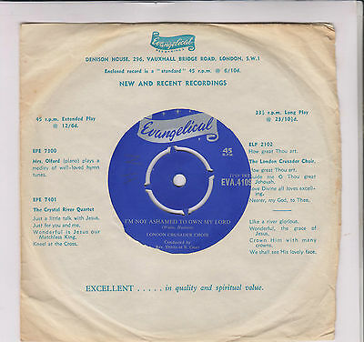 "LONDON CRUSADER CHOIR~I'm not ashamed to own my Lord~RARE 7""~Evangelical EVA4109"