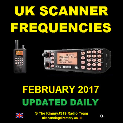 UK SCANNING DIRECTORY February 2017 - Scanner Frequencies CD  (Updated Daily)