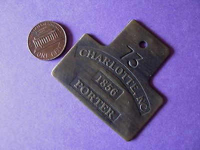 VTG Looking BRASS REPRODUCTION SLAVE TAG ID BADGE Charlotte NC 1856 PORTER 73